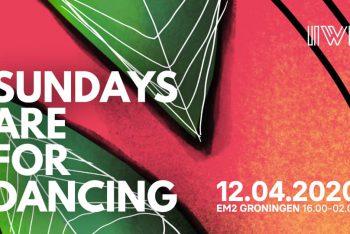 Sundays Are For Dancing - Easter edition - EM2 Groningen